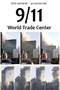 Spendenaufruf zu Sachbuchprojekt: &quot;9/11 World Trade Center&quot; (Arbeitstitel)